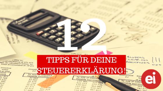 Die 12 besten Tipps für deine Steuererklärung