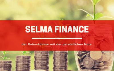 Selma Finance – der Robo-Advisor mit der persönlichen Note