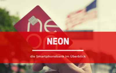 NEON- die Smartphonebank im Überblick