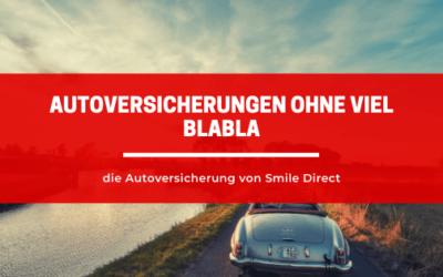 Autoversicherungen ohne viel Blabla – die Autoversicherung von Smile Direct.