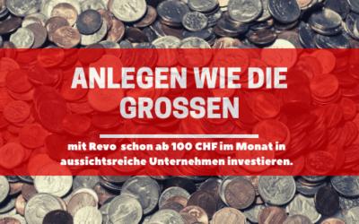 Anlegen wie die Grossen – mit dem Revo Anlagekonzept von Zugerberg Finanz schon ab 100 CHF im Monat in aussichtsreiche Unternehmen investieren.