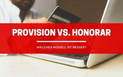 Provision vs. Honorar – Was ist der Unterschied?