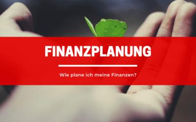 Wie plane ich meine Finanzen?