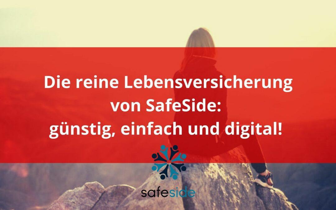 Die reine Lebensversicherung von SafeSide: günstig, einfach und digital!